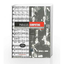 Parallel Computing: Theory and Practice by Michael Quinn Book-9780070495463
