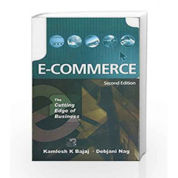 E-Commerce: The Cutting Edge of Business by K.K. Bajaj Book-9780070585560
