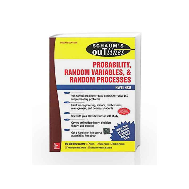 Schaum's Outline of Probability, Random Variables and Random Processes by Hwei Hsu Book-9780070589506