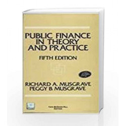 Public Finance in Theory and Practice by Richard Musgrave Book-9780070596931