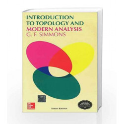 INTRODUCTION TO TOPOLOGY AND MODERN ANALYSIS by George Simmons Book-9780070597846