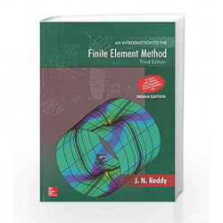 An Introduction to the Finite Element Method by J Reddy Book-9780070607415