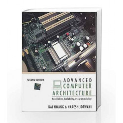 Advanced Computer Architecture by  Book-9780070702103