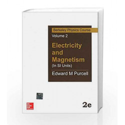Electricity and Magnetism (In Si Units): Berkeley Physics Course - Vol.2 by Edward Purcell Book-9780070702141
