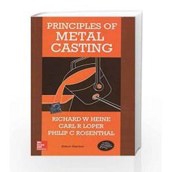 Principles of Metal Casting by Richard Heine Book-9780070993488