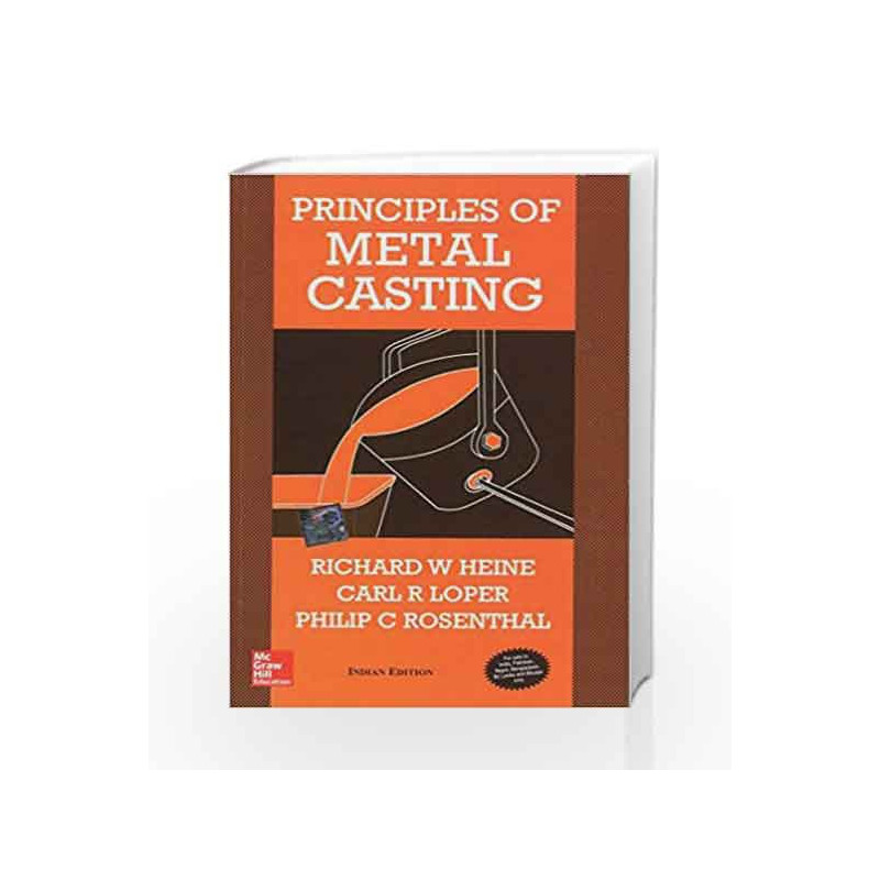 Principles of Metal Casting by Richard Heine Book-9780070993488