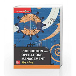 Production and Operations Management by Ajay Garg Book-9780071077927