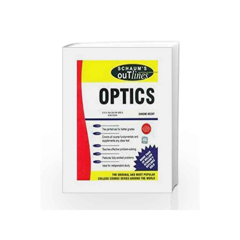 Optics (Schaum's Outline Series) by Eugene Hecht Book-9780071321167