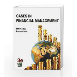 Cases in Financial Management by I M Pandey Book-9780071333429