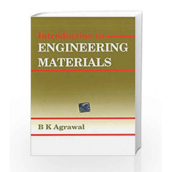 Introduction to Engineering Materials by B Agarwal Book-9780074515051