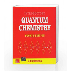 INTRODUCTORY QUANTUM CHEMISTRY by A. Chandra Book-9780074620540