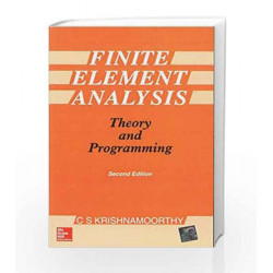 Finite Element Analysis: Theory and Programming by C Krishnamoorthy Book-9780074622100