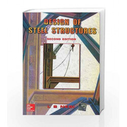 DESIGN OF STEEL STRUCTURES by NEGI L S Book-9780074623053