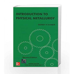 Introduction to Physical Metallurgy by Sidney Avner Book-9780074630068