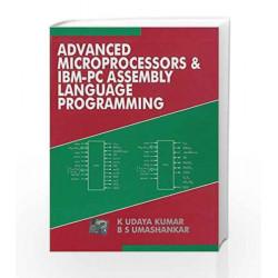 Advanced Microprocessors and Ibm - Pc Assembly Language Programming by Udaya Kumar Book-9780074634301