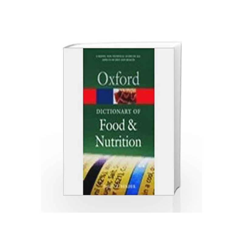 Oxford Dictionary Of Food And Nutrition by David A. Bender Book-9780195677874