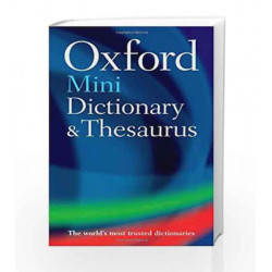 Oxford Mini Dictionary and Thesaurus (Dictionary/Thesaurus) by Oxford Dictionaries Book-9780199239924