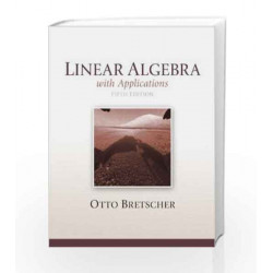 Linear Algebra with Applications by  Book-9780321796974
