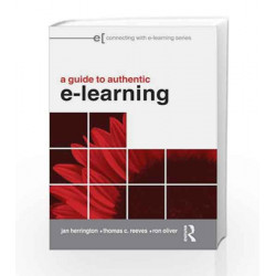 A Guide to Authentic e-Learning (Connecting with E-learning) by  Book-9780415998000