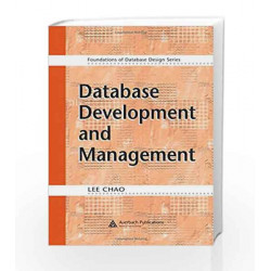 Database Development and Management (Foundations of Database Design) by  Book-9780849333187
