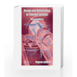 Design and Optimization of Thermal Systems, Second Edition (Mechanical Engineering) by  Book-9780849337536