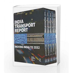 India Transport Report: Moving India to 2032 by National Transport Development Policy Committee Book-9781138795983