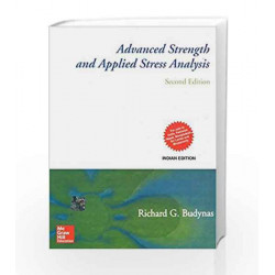 Advanced Strength and Applied Stress Analysis by Richard Budynas Book-9781259002090