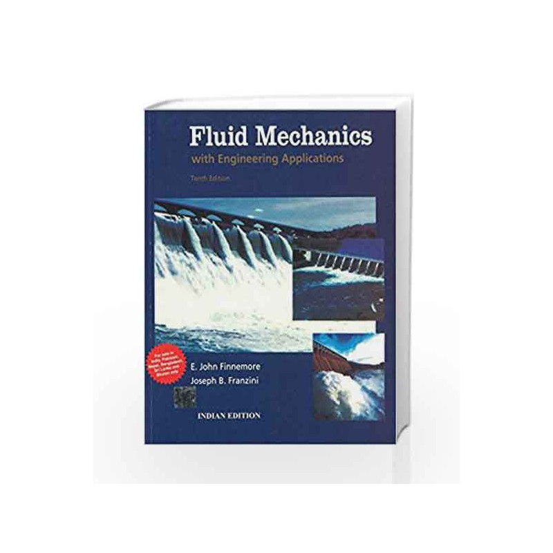 Fluid Mechanics with Engineering Applications by E  Finnemore-Buy Online  Fluid Mechanics with Engineering Applications Book at Best Price in