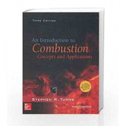 An Introduction to Combustion: Concepts and Applications by Stephen Turns Book-9781259025945