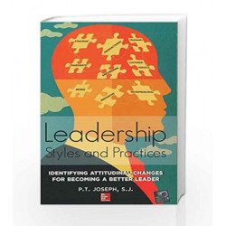 Leadership Styles and Practices by P.T. Joseph Book-9781259058813