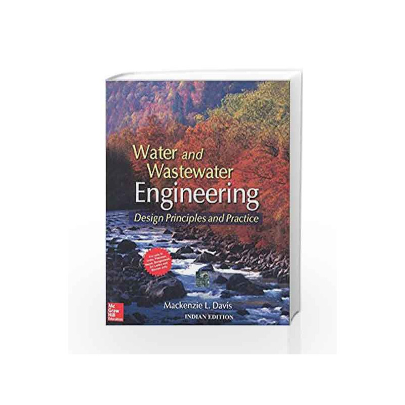 Water and Wastewater Engineering by Mackenzie L. Davis Book-9781259064838