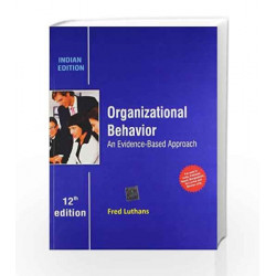Organizational Behavior: An Evidence - Based Approach by Luthans Book-9781259097430