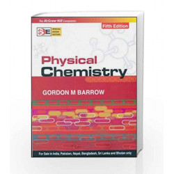 Physical Chemistry - SIE by Gordon Barrow Book-9780070647749