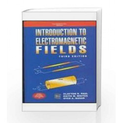 Introduction to Electromagnetic Fields by Clayton Paul Book-9780070659049