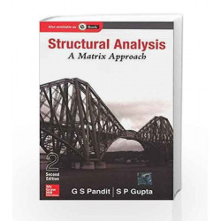 Structural Analysis - A Matrix Approach by G Pandit Book-9780070667358