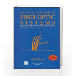 An Introduction to Fiber Optic System by John Powers Book-9780070701243