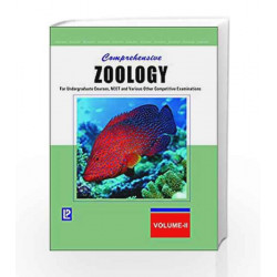 Comprehensive Zoology Vol-II (FOR UNDERGRADUATE COURSES, NEET AND VARIOUS OTHER COMPETITIVE EXAMINATIONS)