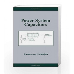 Power System Capacitors (Power Engineering (Willis))