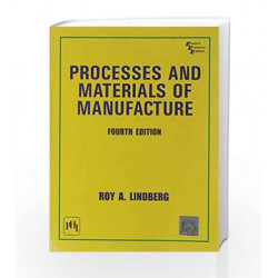 Processes and Materials of Manufacture