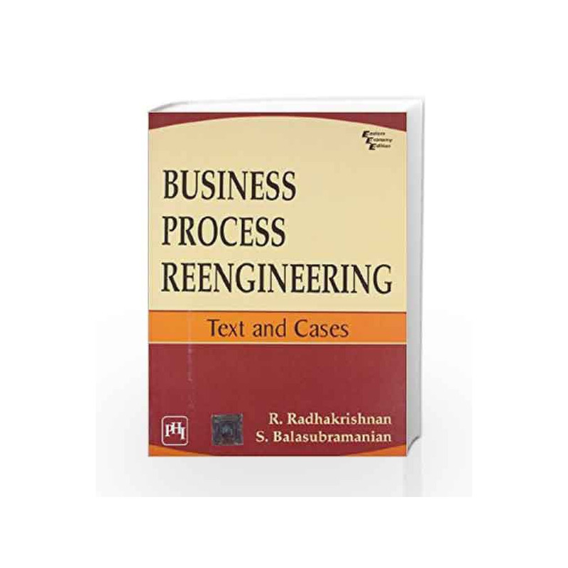 Business Process Reengineering: Text and Cases