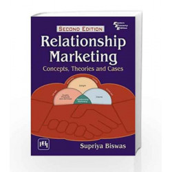 Relationship Marketing: Concepts, Theories and Cases