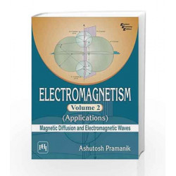 Electromagnetism Applications - Vol. 2: Magnetic Diffusion and Electromagnetic Waves