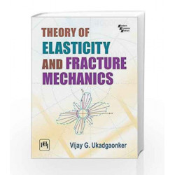 Theory of Elasticity and Fracture Mechanics