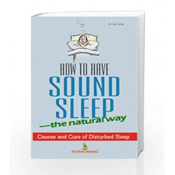 How to Have Sound Sleep: The Natural Way