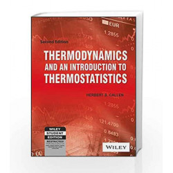 Thermodynamics and An Introduction to Thermostatistics, 2ed