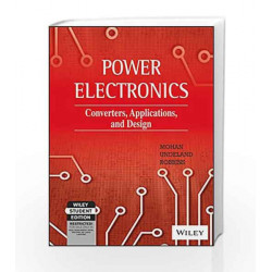 Power Electronics: Converters Applications and Design, Media Enhanced, 3ed