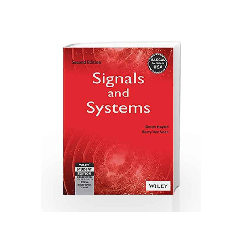 Signals and Systems, 2ed by Barry Van Veen Simon Haykin-Buy Online Signals  and Systems, 2ed Book at Best Price in India:9788126512652:Madrasshoppe com