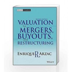 Valuation for Mergers, Buyouts and Restructuring, 2ed