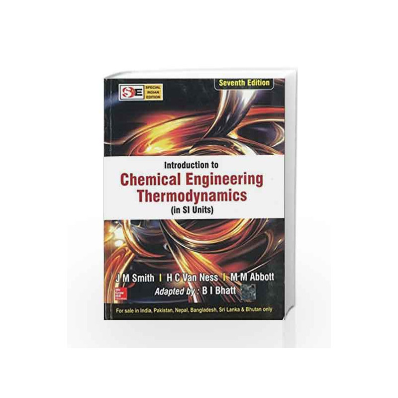 Introduction to chemical engineering thermodynamics special indian introduction to chemical engineering thermodynamics special indian edition by j m smith buy online introduction to chemical engineering thermodynamics fandeluxe Choice Image