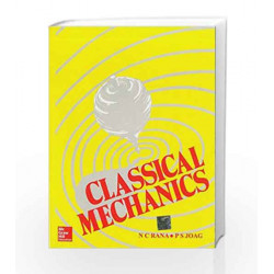 CLASSICAL MECHANICS by Narayan Rana Book-9780074603154